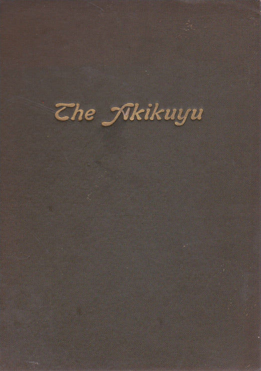 THE AKIKIYU (Their Customs, Traditions and Folklore) By Fr. C.  Cagnolo