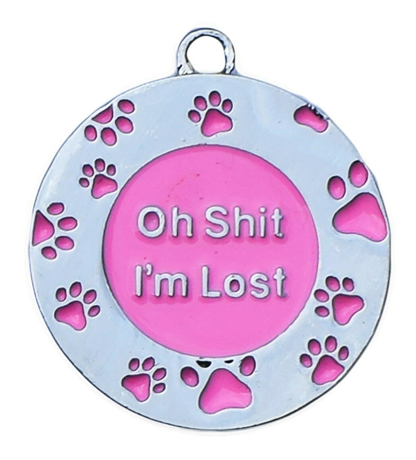 "Personalised Engraved Pet ID Tag - ""Oh Shit I'm Lost"" - Dog Chews"