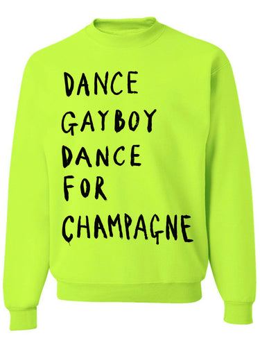 'Dance For Champagne' Neon Sweatshirt - Patrick Church