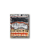 "Load image into Gallery viewer, 'With You Forever' 22"" X 28"" - Patrick Church"