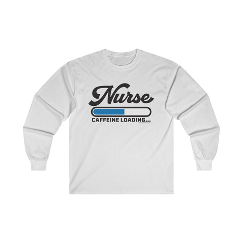 Nurse Loading Long Sleeve Tee - Knick Knack Nurse