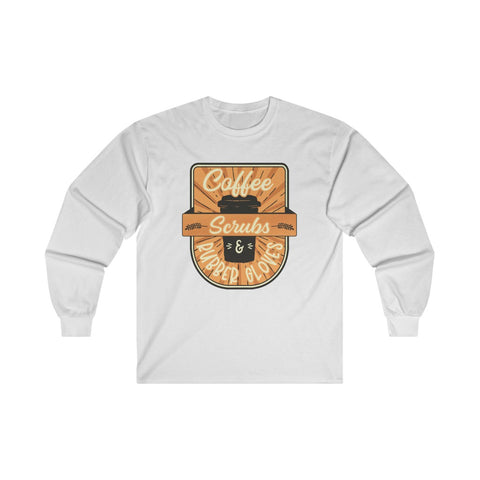 Coffee Scrubs and Rubber Gloves Long Sleeve Tee - Knick Knack Nurse