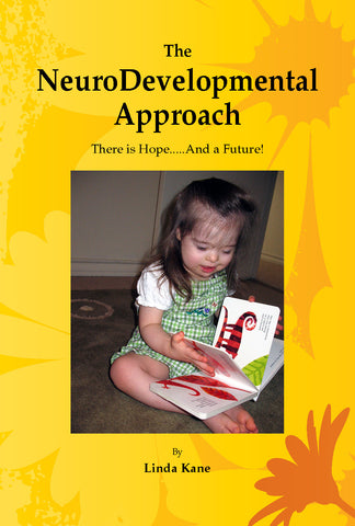 The NeuroDevelopmental Approach Book By Linda Kane