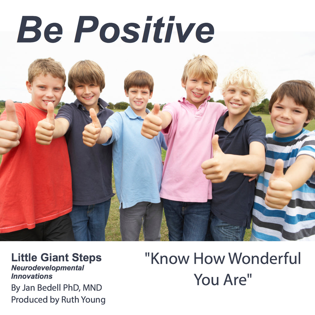 Be Positive -Audio CD - Auditory Processing & Improve Self Esteem!
