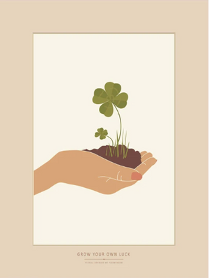 GROW YOUR OWN LUCK - poster