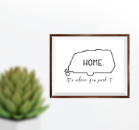Camper Home It's Where You Park It Printable RV Decor