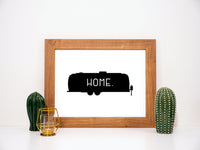 Airstream Is Home Printable Wall Art
