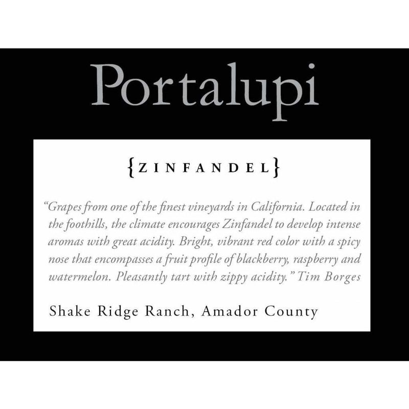 Portalupi Shake Ridge Ranch Zinfandel - Gather1