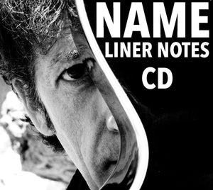 Your Name In The Liner Notes + signed CD + Digital Download! (only available until March 8th)