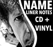 Load image into Gallery viewer, Your Name In The Liner Notes + signed CD & Vinyl + Digital Download! (only available until March 8th)
