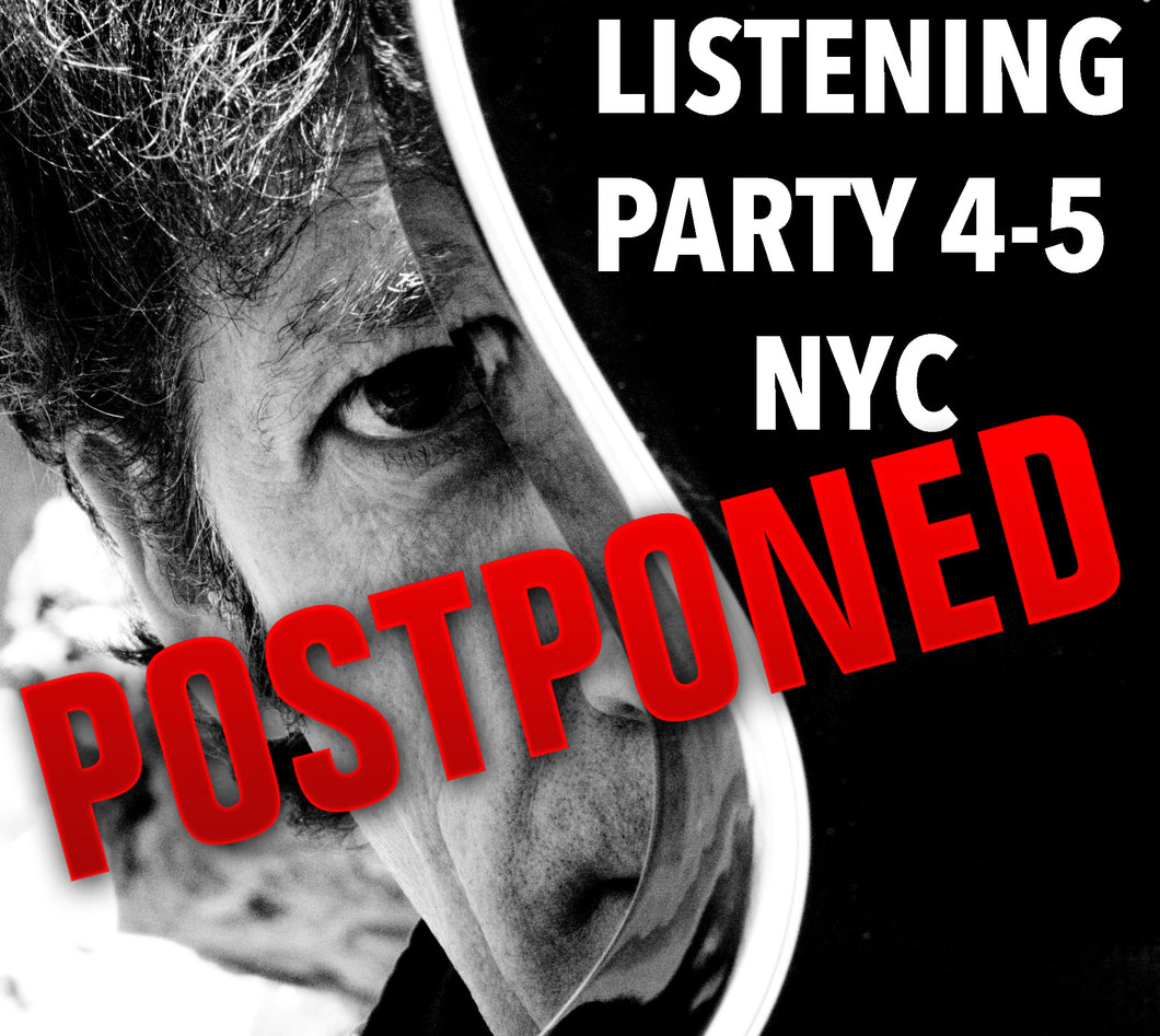 NYC Listening Party Postponed, new date TBD + Digital Download!