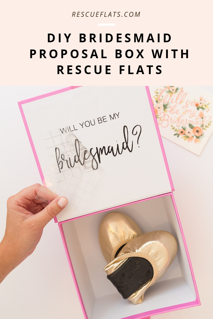 DIY Bridesmaid Proposal Box with Rescue Flats
