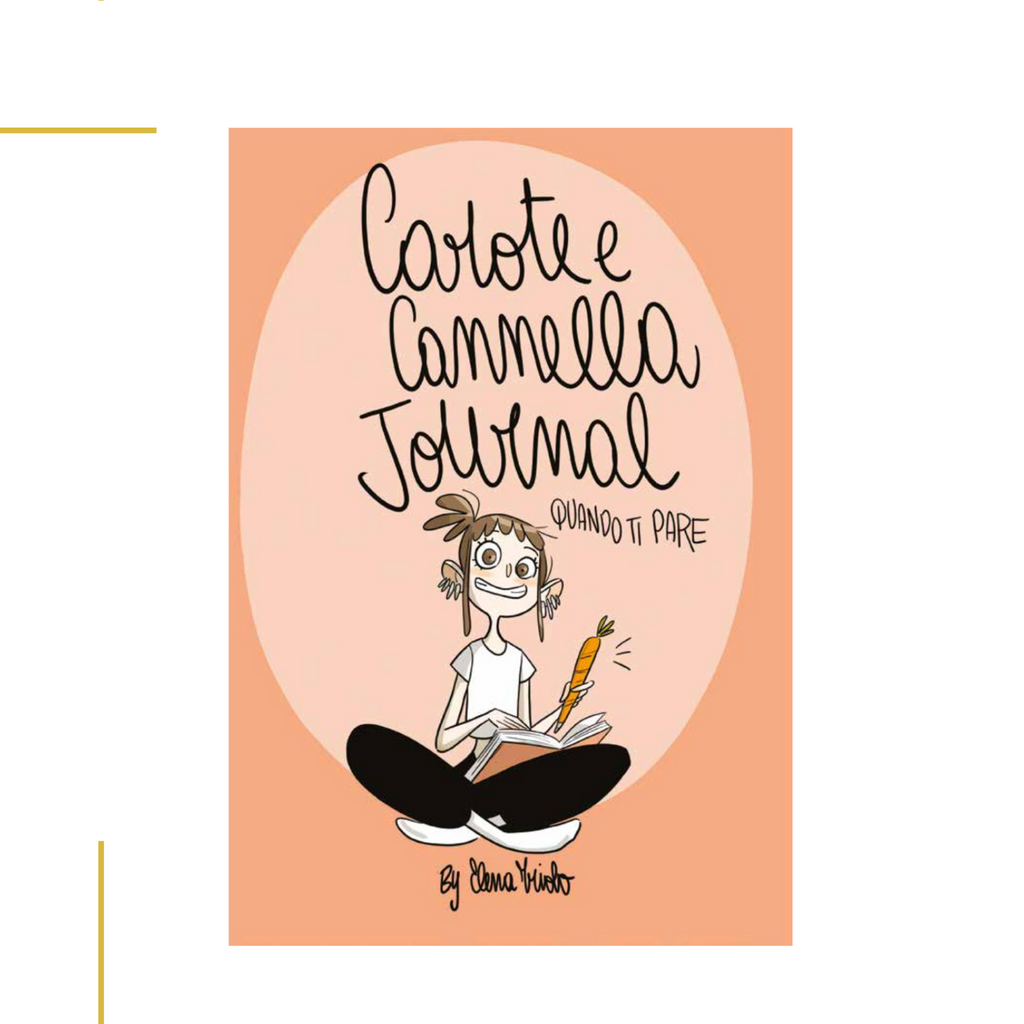 Carote e Cannella Journal - Quando ti pare