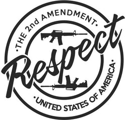 Respect the Second Amendment