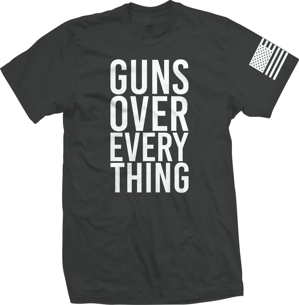 GUNS OVER EVERY THING