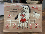 I Hate Everyone Too BLUE Q Zipper Pouch
