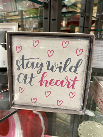 "BOXED SET OF FOUR ""Stay Wild At Heart"" Coasters"