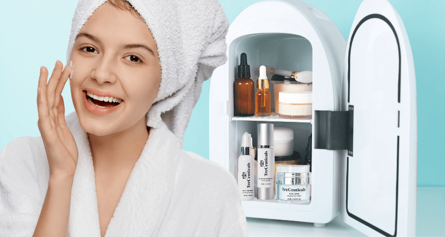 Benefits of placing skincare in the fridge By Treceuticals skincare