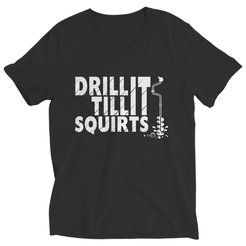 Image of Limited Edition - Drill It Til It Squirts