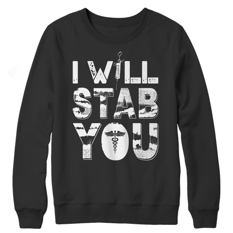 Image of I Will Stab You - Unisex Shirt