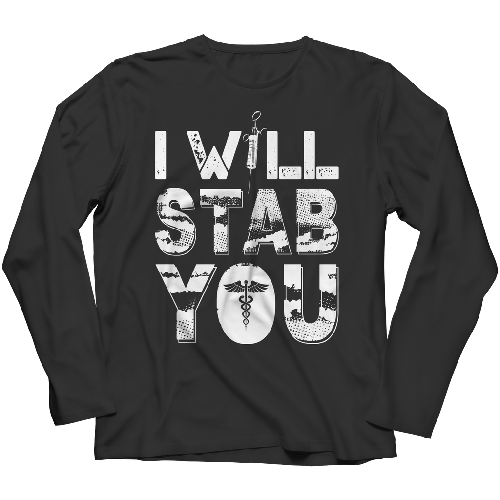 I Will Stab You - Unisex Shirt