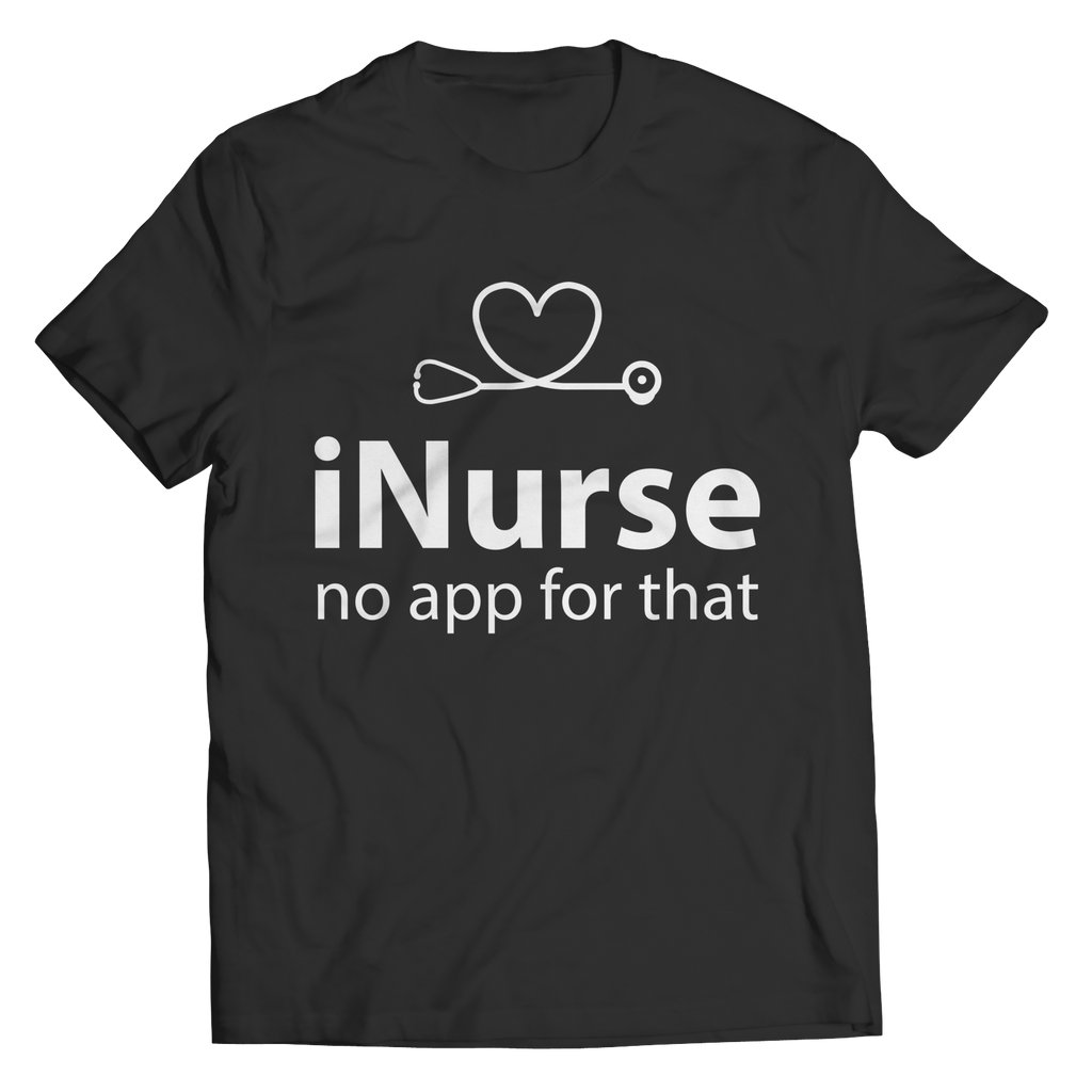 Inurse No App For That - Unisex Shirt