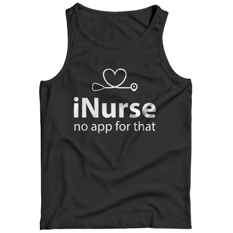 Image of Inurse No App For That - Unisex Shirt