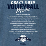 Volleyball - Crazy Busy Volleyball Mom Heather Royal Short Sleeve
