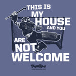 Field Hockey - This Is My House and You Are Not Welcome Field Hockey Goalie Short Sleeve Tee