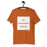 """My Unapologetic Melanin"" T-Shirt"