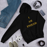 """I Am Enough"" Hoodie"