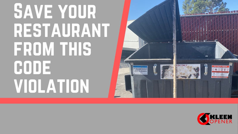 Save Your Restaurant From This Code Violation Kleen Opener Blog