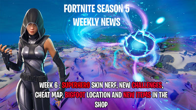 Fortnite Weekly News Week 6 : Superhero skins, Challenges, Bigfoot