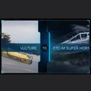 Vulture to F7C-M SUPER HORNET | Upgrade | Might | Space Foundry Marketplace.