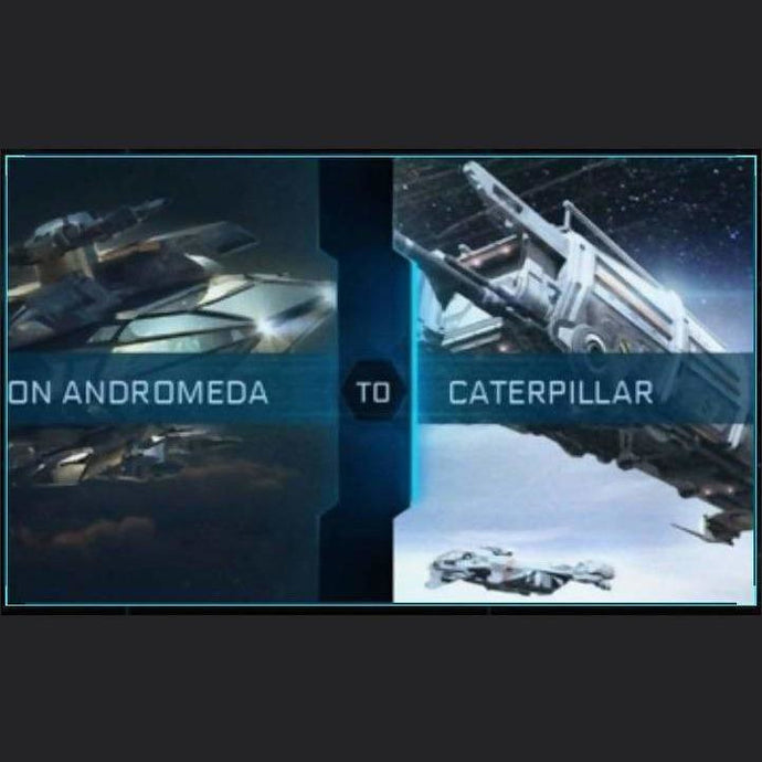 Constellation Andromeda to Caterpillar | Upgrade | Might | Space Foundry Marketplace.
