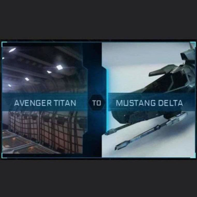 Avenger Titan to Mustang Delta | Upgrade | Might | Space Foundry Marketplace.