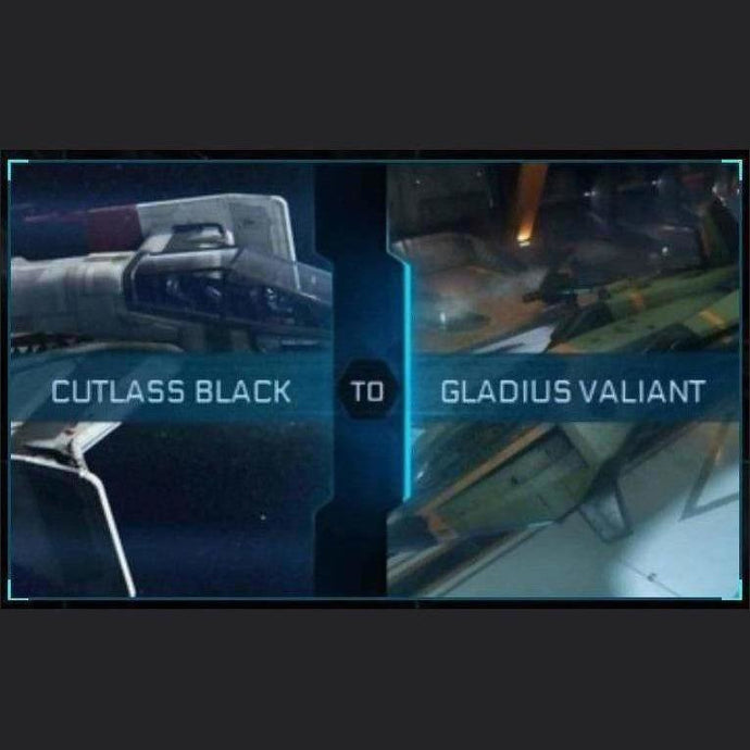 Cutlass Black to Gladius Valiant | Upgrade | Might | Space Foundry Marketplace.