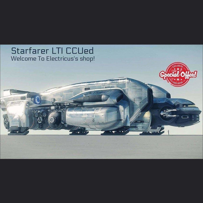 The Starfarer LTI CCUed | Official Store by Electricus | Space Foundry Marketplace