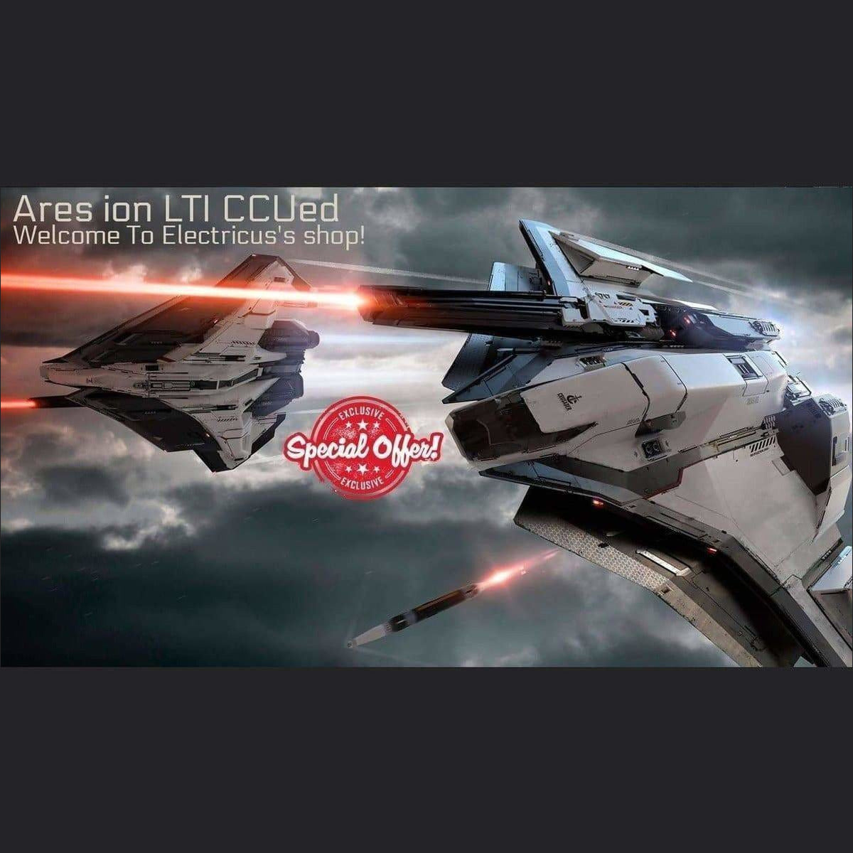 Crusader Ares Ion LTI CCUed | Standalone CCU'd Ship | Official Store by Electricus | Space Foundry Marketplace.