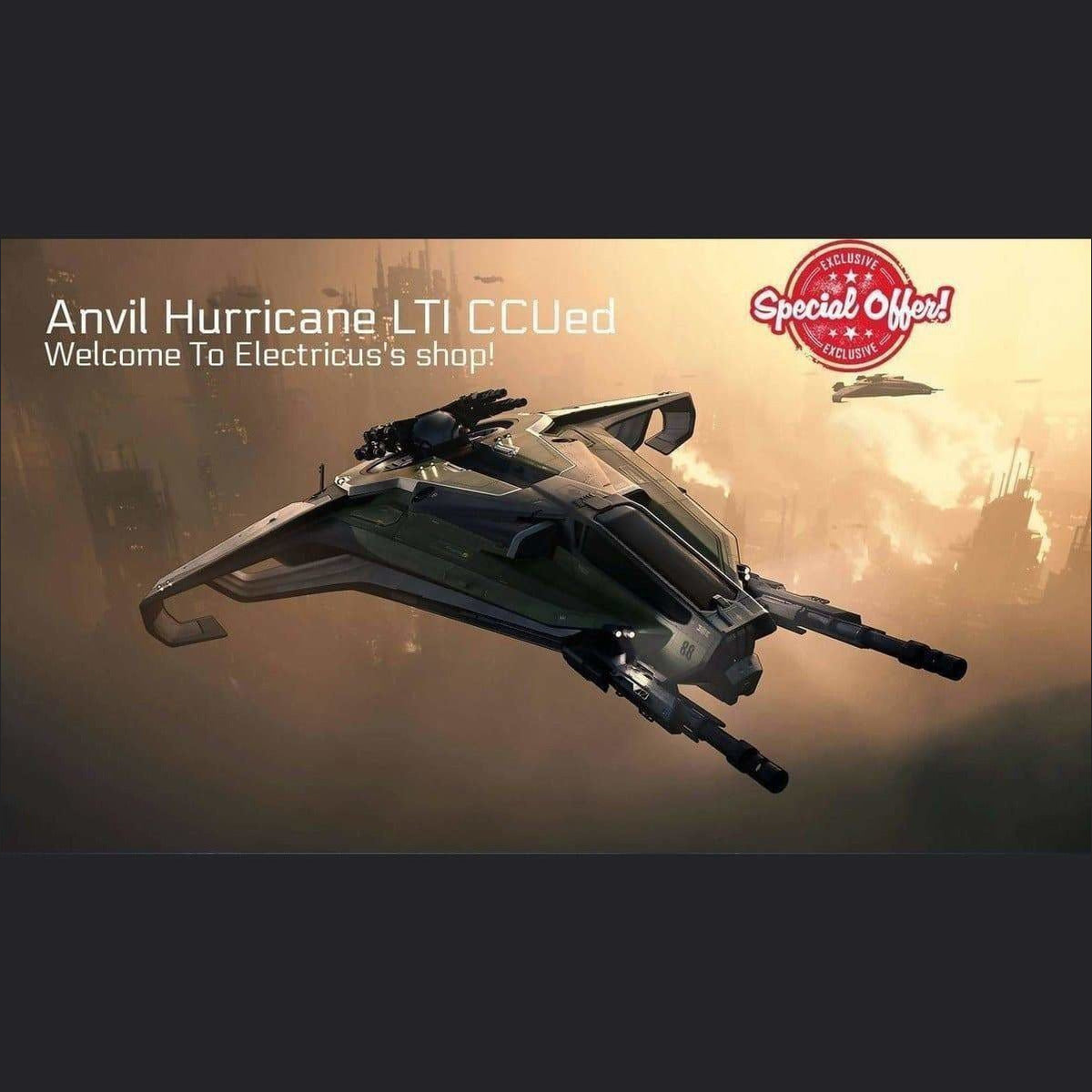 Anvil Hurricane LTI CCUed | Standalone CCU'd Ship | Official Store by Electricus | Space Foundry Marketplace.