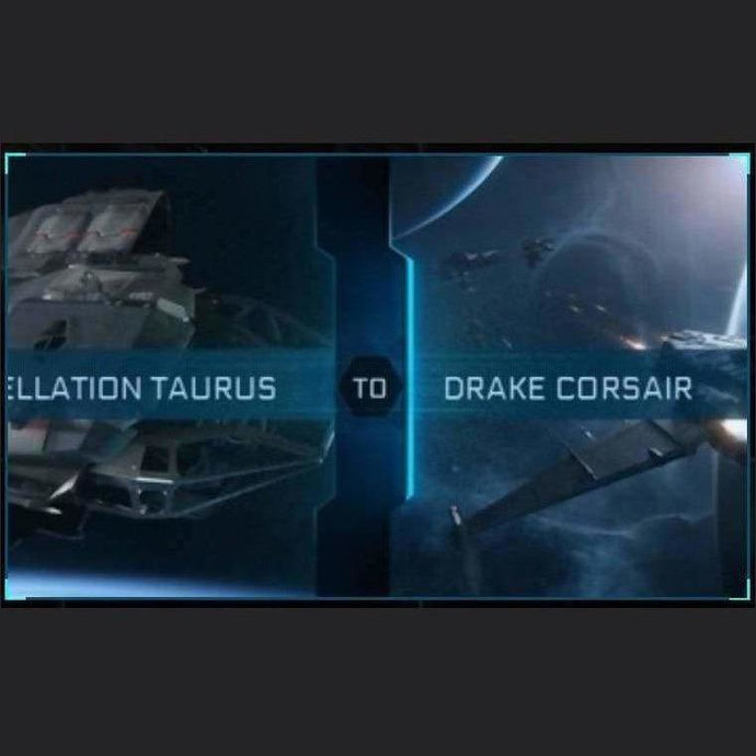 Constellation Taurus to Corsair | Upgrade | Might | Space Foundry Marketplace.