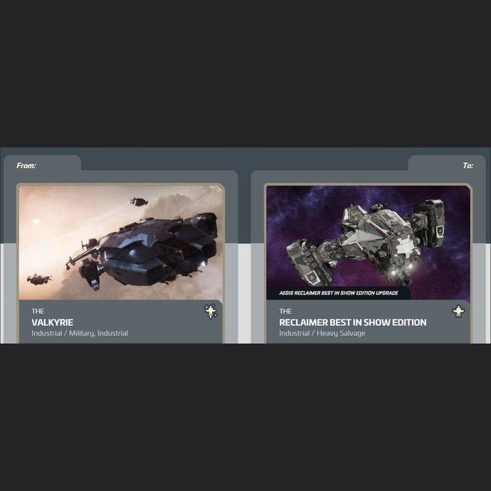 Valkyrie to Reclaimer Best In Show Edition | Upgrade | Might | Space Foundry Marketplace.