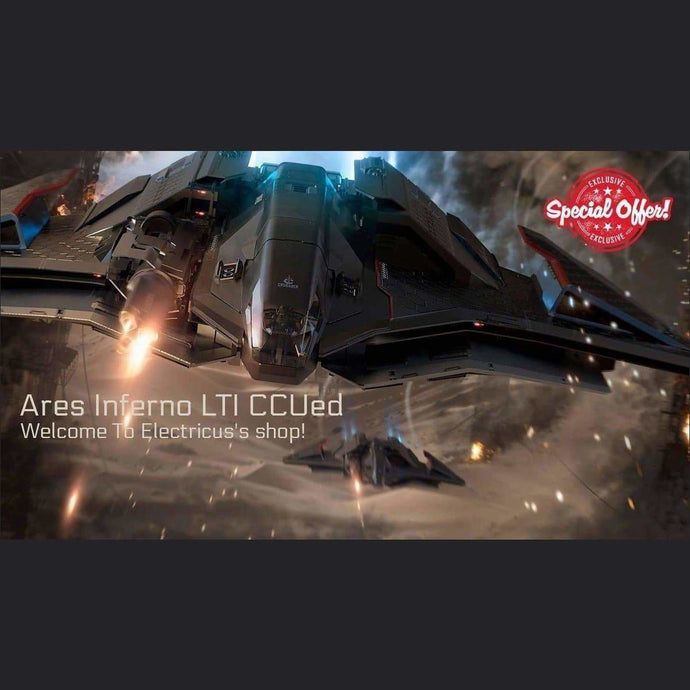 Crusader Ares Inferno LTI CCUed | Official Store by Electricus | Space Foundry Marketplace