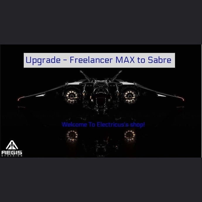 Upgrade - Freelancer MAX to Sabre | Upgrade | Official Store by Electricus | Space Foundry Marketplace.