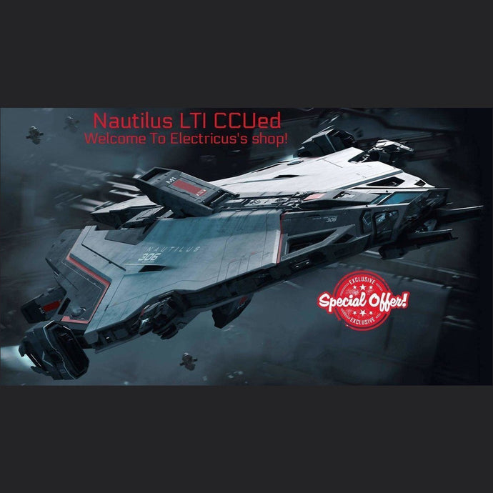 Nautilus LTI CCUed | Standalone CCU'd Ship | Official Store by Electricus | Space Foundry Marketplace.
