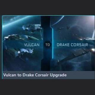 Vulcan to Drake Corsair Upgrade | Upgrade | Jpeg_Warehouse | Space Foundry Marketplace.