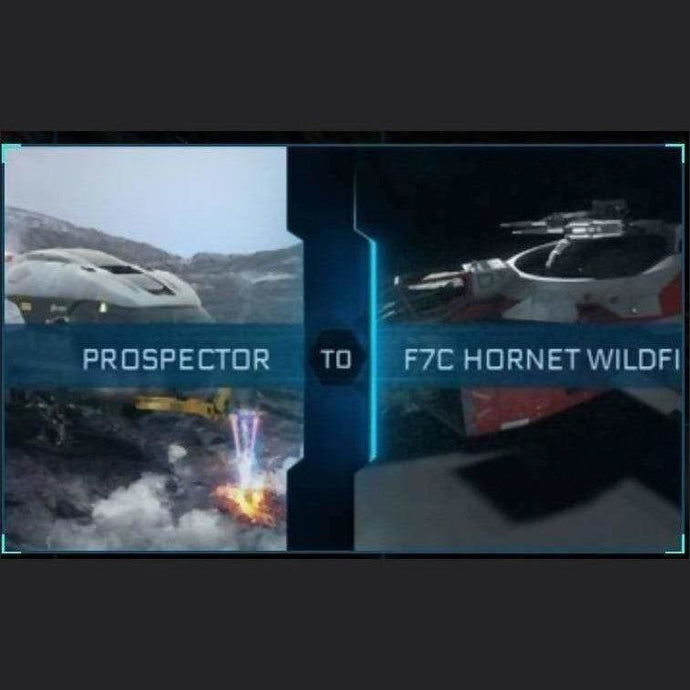 PROSPECTOR TO F7C HORNET WILDFIRE | Upgrade | Might | Space Foundry Marketplace.