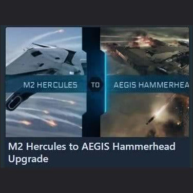 M2 Hercules to AEGIS Hammerhead Upgrade | Upgrade | Jpeg_Warehouse | Space Foundry Marketplace.