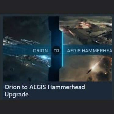 Orion to AEGIS Hammerhead Upgrade | Upgrade | Jpeg_Warehouse | Space Foundry Marketplace.