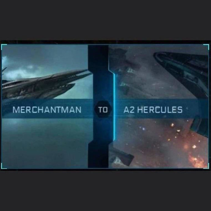 Merchantman to A2 Hercules | Upgrade | Might | Space Foundry Marketplace.